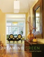 Dreaming Green: Eco-Fabulous Homes