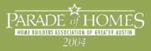 2004 HBA Parade of Homes